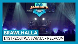 Brawlhalla - Relacja z Mistrzostw Świata