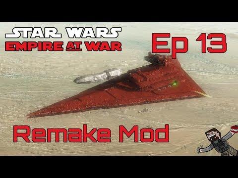 Star Wars Empire At War (Remake Mod) Rebel Alliance - Ep 13