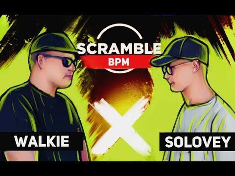 Scramble Battle (MAIN EVENT): WALKIE - SOLOVEY