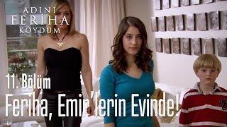 Download Video Feriha, Emir'lerin evinde! - Adını Feriha Koydum 11. Bölüm MP3 3GP MP4