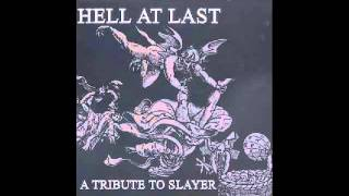 A Tribute to Slayer - HELL AT LAST 2003 (Full Album)