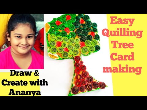 How to make Quilling Tree folding card   Easy craft idea for kids   Draw & create with Ananya