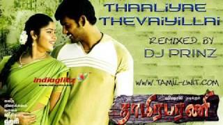 DJ PrinZ - Thaaliyae Thevaiyillai ReMiX