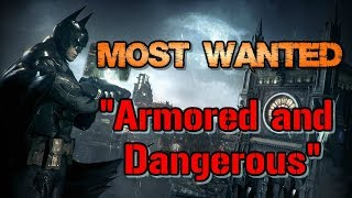 """Batman: Arkham Knight"" Walkthrough (Hard), Most Wanted: Armored and Dangerous"