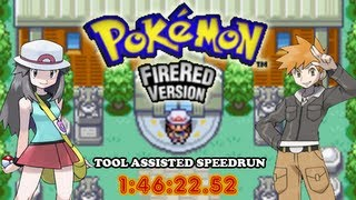 [TAS] GBA Pokémon FireRed in 1:46:22 by MKDasher