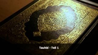 Tauhid (Einleitung) Teil 1  - Sheikh Abdellatif