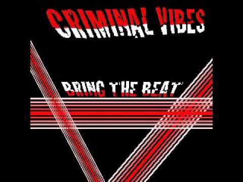 Criminal Vibes - Bring The Beat (Original Mix)