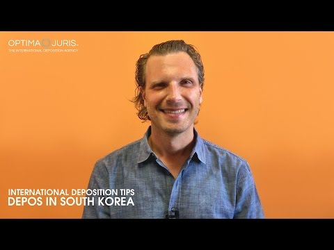 Depositions in Seoul - South Korea (International Deposition Tips)