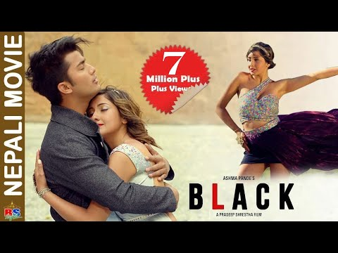 BLACK || New Nepali Movie-2019|  Aakash Shrestha, Aanchal Sharma