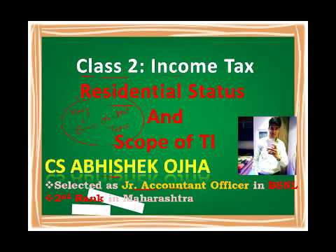 Income Tax ! Class 2 ! Residential Status and Scope of Income ! UGC NET COMMERCE JULY 2018 Exam