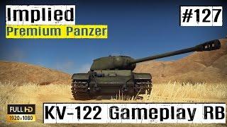lets play war thunder gf 127 kv 122 premium panzer gameplay im rb hd