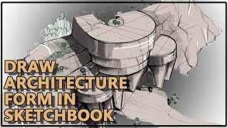 How To Sketching Architecture In Sketchbook Pro.