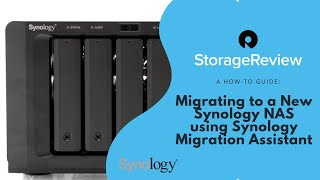 How To: Migrate To a New Synology NAS using Synology Migration Assistant