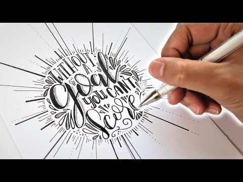 DOODLING QUOTES   Without A Goal You Can't Score   TIMELAPSE DRAWING