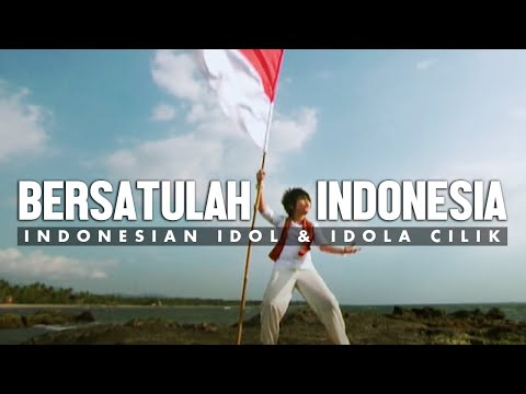 Bersatulah Indonesia - Indonesian Idol & Idola Cilik [Official Music Video]