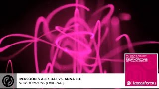 Iversoon & Alex Daf vs. Anna Lee - New Horizons (Original)