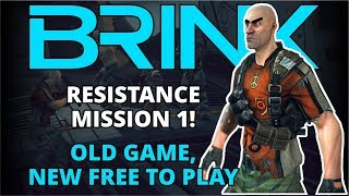 Brink PC Gameplay - Resistance Mission 1 - Old Game, New Free to Play