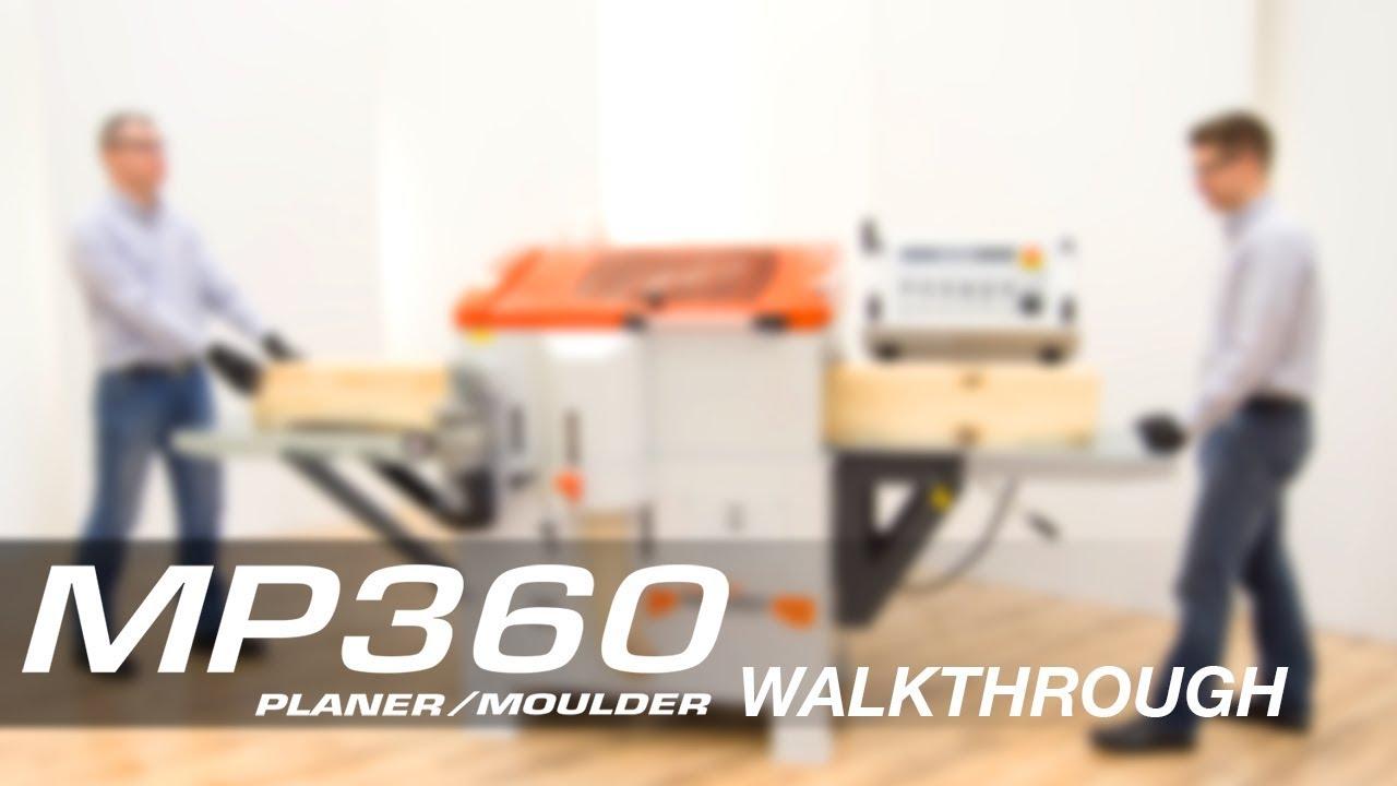 MP360 Four-sided Planer/Moulder Walkthrough | Wood-Mizer