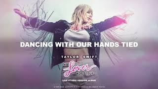 Taylor Swift - Dancing With Our Hands Tied (Lover World Tour Live Concept Studio Version)