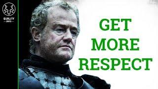 How To Earn Respect Immediately