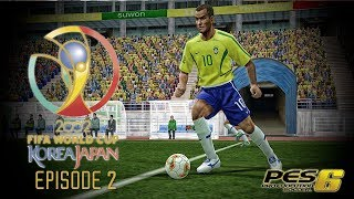 PES 6 - FIFA World Cup 2002: Episode 2!