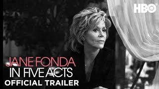 Jane Fonda In Five Acts (2018) | Official Trailer | HBO