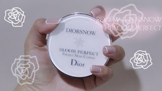 รีวิว DIORSNOW BLOOMING PERFECT CUSHION :)