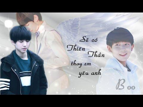 [FMV] [Khải Nguyên] Sẽ có thiên thần thay em yêu anh [Tập 1]