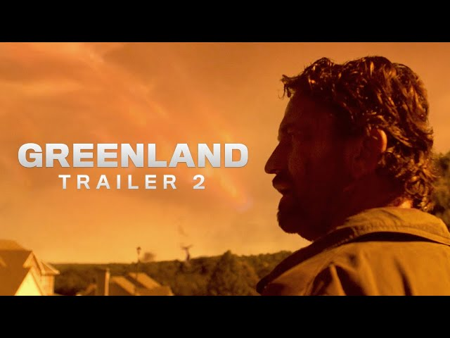 Greenland | Trailer 2 | Rent or Own on Digital HD, Blu-ray & DVD Today