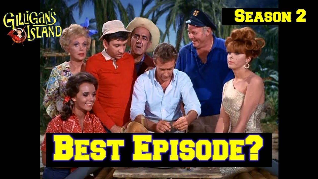 Download Gilligan's Island!--My Favorite Episodes of Season 2! Elimination Bracket! What is Yours?