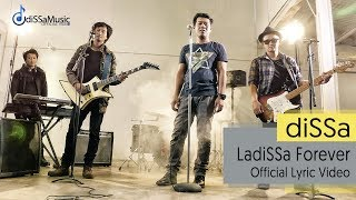 Download lagu diSSa - LadiSSa Forever ( Official Lyric Video ) Mp3