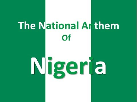 "The National Anthem of Nigeria Instrumental with Lyrics ""Arise, Oh Compatriots"""