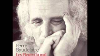 L'invitation au voyage (Charles Baudelaire in Les Fleurs du Mal) - Léo Ferré