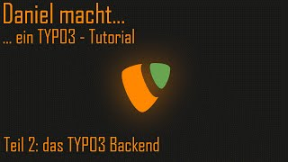 ... ein Typo3 Tutorial - das Backend [002]