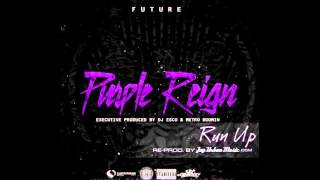 Future – Run Up (Official Instrumental) (Purple Reign) FREE DOWNLOAD