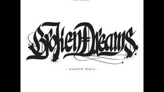 Lenzman 'Broken Dreams' Makoto remix