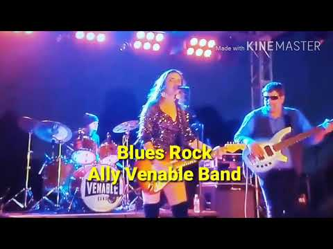 Blues Rock-Ally Venable Band- East Texas Music Award Band Of Year- 2015,2016, 2017