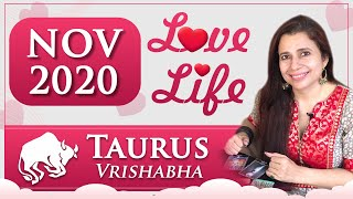 Taurus Love Tarot Reading | Nov 2020 | वृषभ राशि लव लाइफ़ | Relationship Monthly Tarot Reading