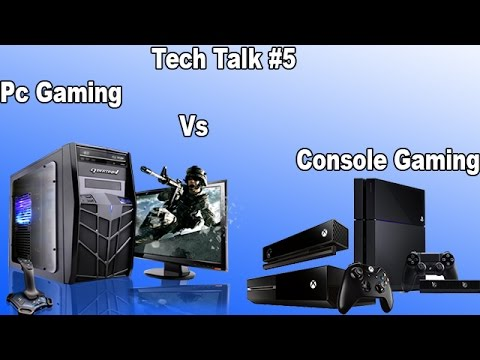 Tech Talk #5 PC Gaming Vs Console 2015 Facts Real Talk