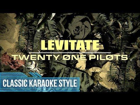 Twenty One Pilots - Levitate (Classic Karaoke)
