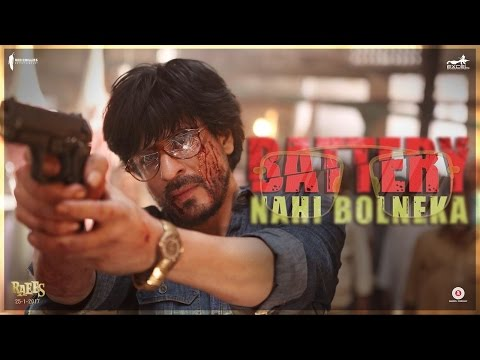 Battery Nahi Bolneka | Shah Rukh Khan | Raees