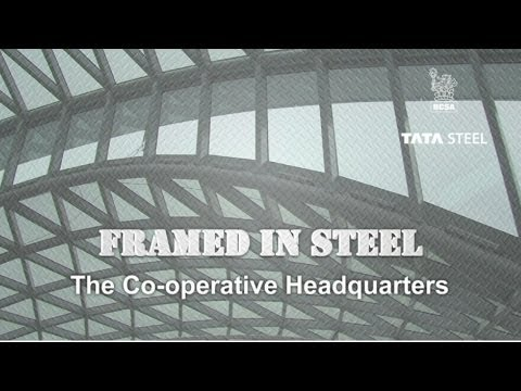 Framed in Steel: The Co-operative HQ, Manchester