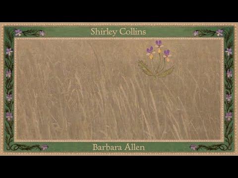 Shirley Collins - Barbara Allen (Official Audio)