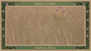 Shirley Collins - Barbara Allen (Official Audio)