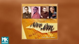 💿 Novo Som - Um Dia A Mais (CD COMPLETO)