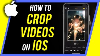 How to Crop Viḋeos on iPhone (Resize Any Video)