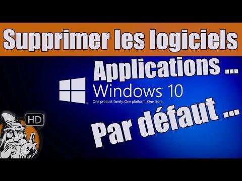 WINDOWS 10 - Supprimer les programmes, applications installés par défaut - TUTO #07