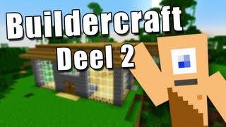 Minecraft: BuilderCraft Aflevering 2 - Home sweet home!