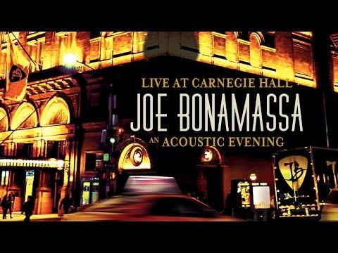 Joe Bonamassa - Live At Carnegie Hall – An Acoustic Evening (Trailer)