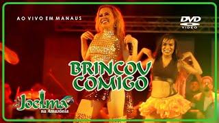 Baixar JOELMA - Brincou Comigo (DVD Promocional - Ao Vivo Em Manaus)